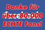 Danke für über 80.000 ECHTE Facebook Fans