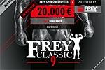 FREY Classic 9 - Der Vorverkauf hat begonnen!